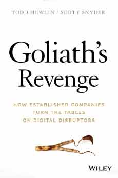 """Goliath's Revenge"": How Established Companies Turn the Tables on Digital Disruptors"