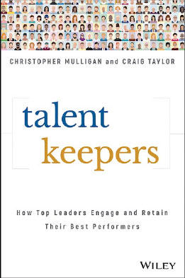 How Top Leaders Engage and Retain Their Best Performers